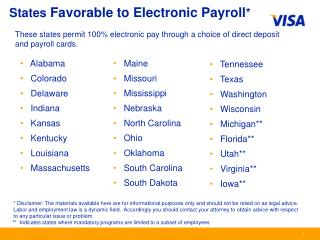 States  Favorable to Electronic Payroll *
