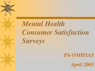 Mental Health Consumer Satisfaction Surveys