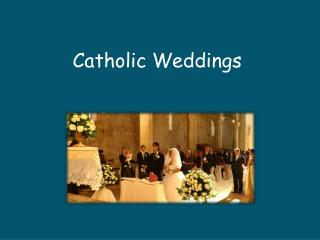 Catholic Weddings