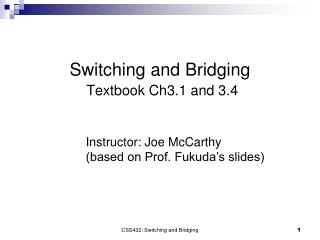Switching and Bridging Textbook Ch3.1 and 3.4
