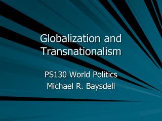 Globalization and  Transnationalism