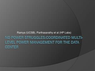 No Power Struggles:Coordinated multi-level power management for the data center