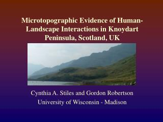 Microtopographic Evidence of Human-Landscape Interactions in Knoydart Peninsula, Scotland, UK