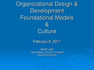 Organizational Design & Development Foundational Models & Culture