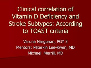 Clinical correlation of Vitamin D Deficiency and Stroke Subtypes: According to TOAST criteria