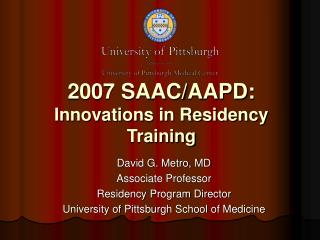 2007 SAAC/AAPD: Innovations in Residency Training
