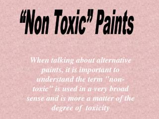 """Non Toxic"" Paints"
