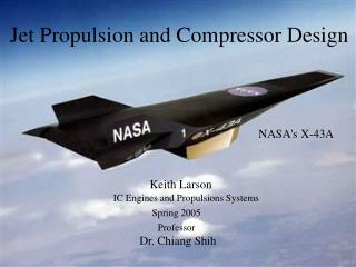 Jet Propulsion and Compressor Design