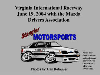 Virginia International Raceway June 19, 2004 with the Mazda Drivers Association