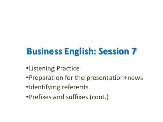 Business English: Session 7