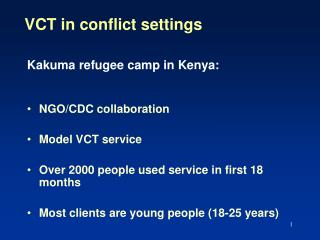 VCT in conflict settings
