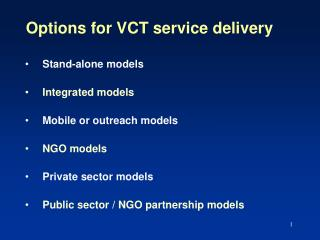 Options for VCT service delivery
