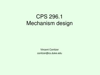 CPS 296.1 Mechanism design