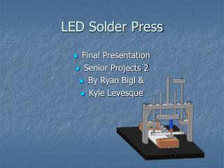 LED Solder Press