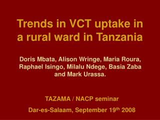 Trends in VCT uptake in a rural ward in Tanzania