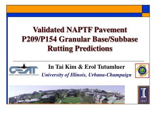 Validated NAPTF Pavement P209/P154 Granular Base/Subbase Rutting Predictions