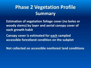 Phase 2 Vegetation Profile Summary