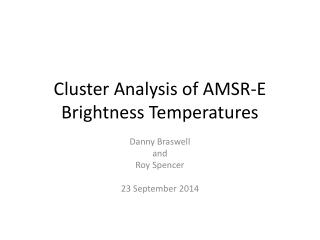 Cluster Analysis of AMSR-E Brightness Temperatures