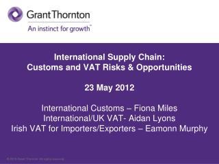International Customs: Fiona Miles