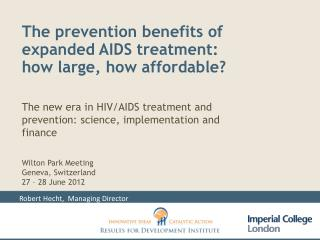 The prevention benefits of expanded AIDS treatment:  how large, how affordable?