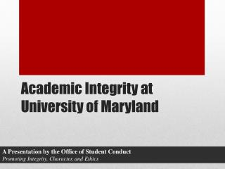 Academic Integrity at University of Maryland