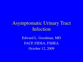 Asymptomatic Urinary Tract Infection