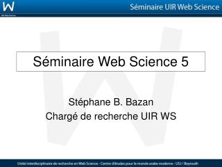 S�minaire Web Science 5