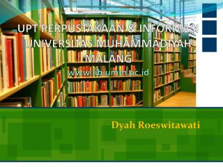 UPT PERPUSTAKAAN & INFORMASI UNIVERSITAS MUHAMMADIYAH MALANG lib.umm.ac.id