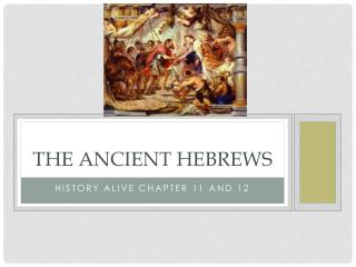 The Ancient Hebrews