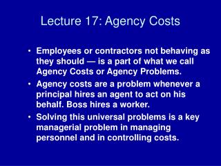 Lecture 17: Agency Costs