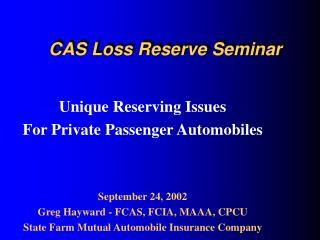 CAS Loss Reserve Seminar