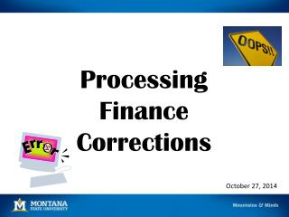 Processing Finance  Corrections