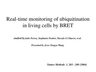 Real-time monitoring of ubiquitination in living cells by BRET
