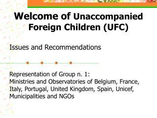 Welcome of  Unaccompanied Foreign Children (UFC)
