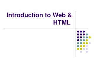 Introduction to Web & HTML