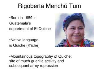 Rigoberta Mench ú Tum