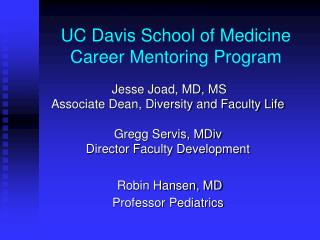 UC Davis School of Medicine Career Mentoring Program