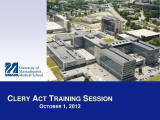 Clery  Act Training Session October 1, 2012
