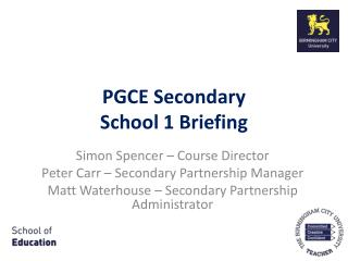 PGCE Secondary School 1 Briefing
