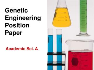 Genetic Engineering Position Paper