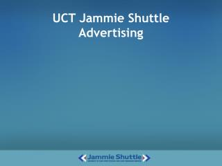 UCT Jammie Shuttle Advertising
