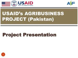 USAID 's  AGRIBUSINESS PROJECT (Pakistan)