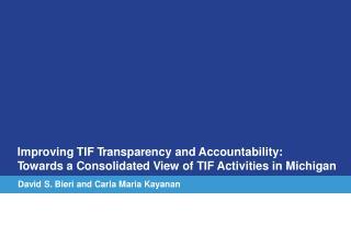Imp r oving TIF T r anspa r ency and Accountability: