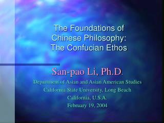 The Foundations of  Chinese Philosophy:  The Confucian Ethos