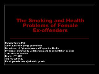 The Smoking and Health Problems of Female  Ex-offenders