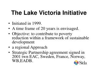 The Lake Victoria Initiative