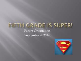 Fifth Grade is SUPER!