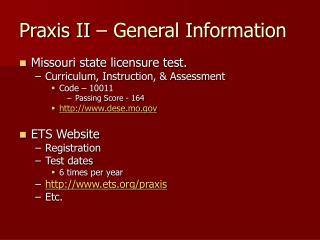 Praxis II � General Information