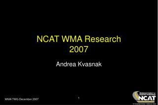 NCAT WMA Research  2007