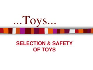 ... Toys ...
